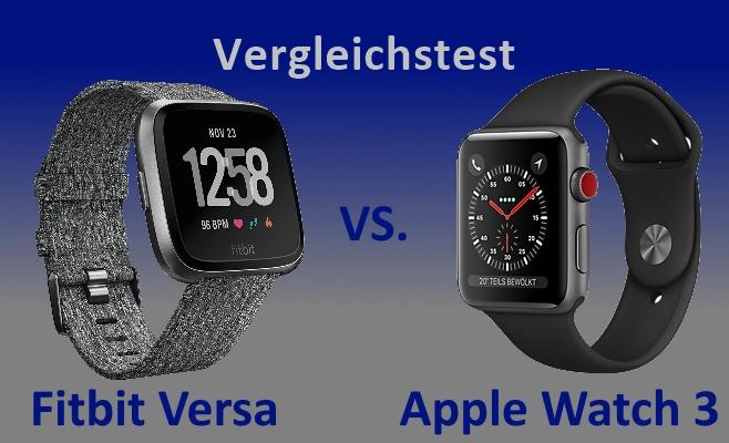Apple Watch 3 und Fitbit Versa im Vergleich